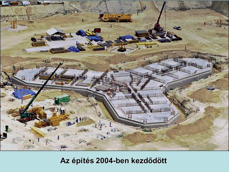 Az építés 2004-ben kezdődött