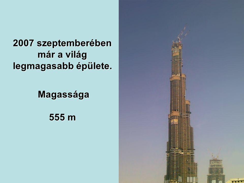 2007 májusában rekordot döntött a beton függőleges pumpálásának 500 méteres magasságával