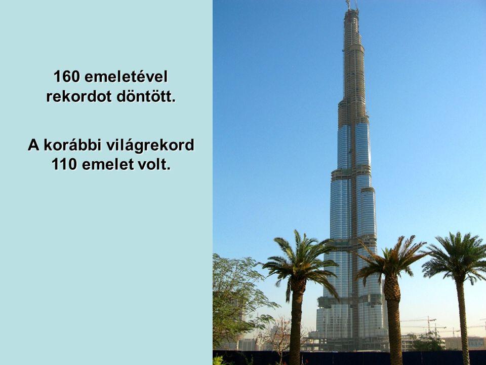 2008 szeptember, az emberkéz által épített legmagasabb szerkezet. Magassága 700 m