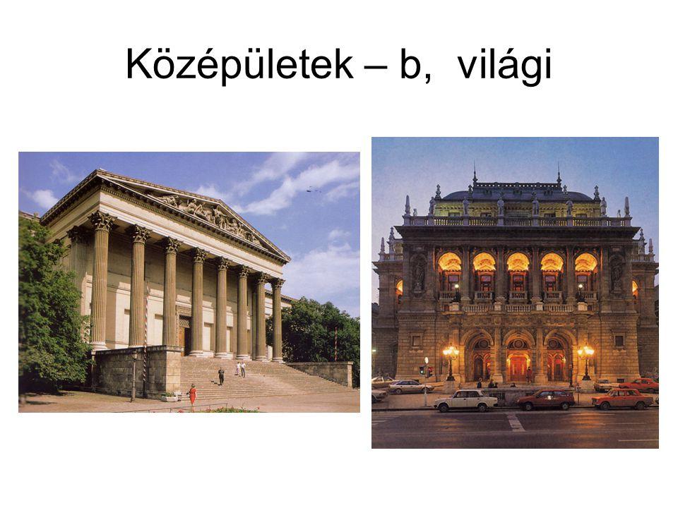 Középületek – b, világi