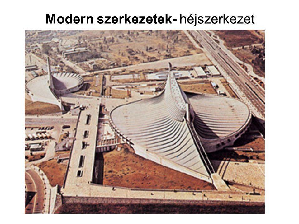 Modern szerkezetek- héjszerkezet