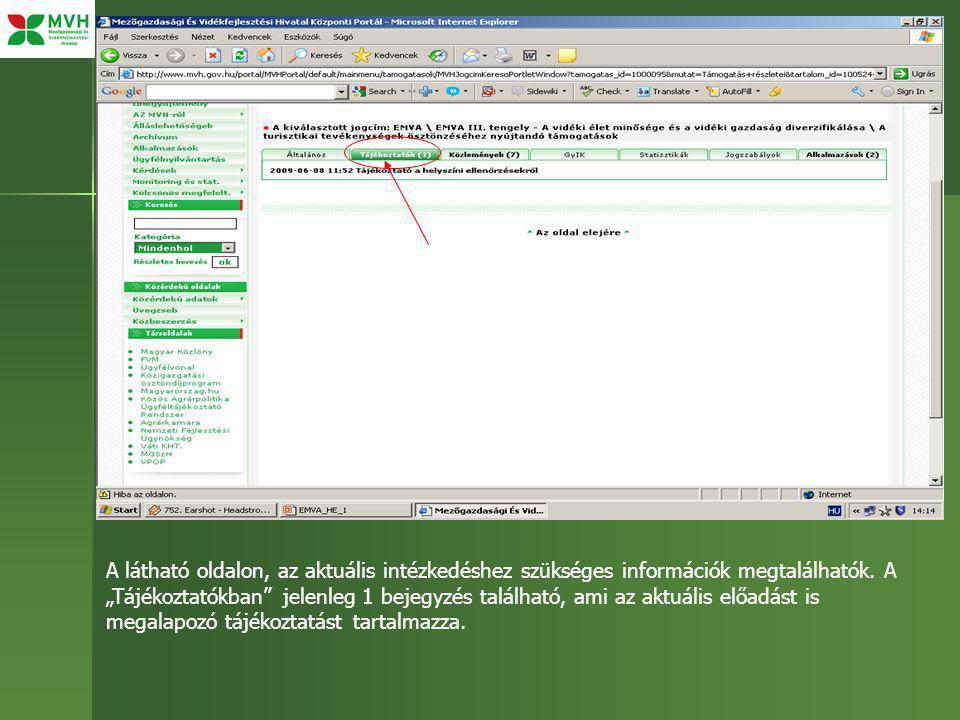 A látható oldalon, az aktuális intézkedéshez szükséges információk megtalálhatók.