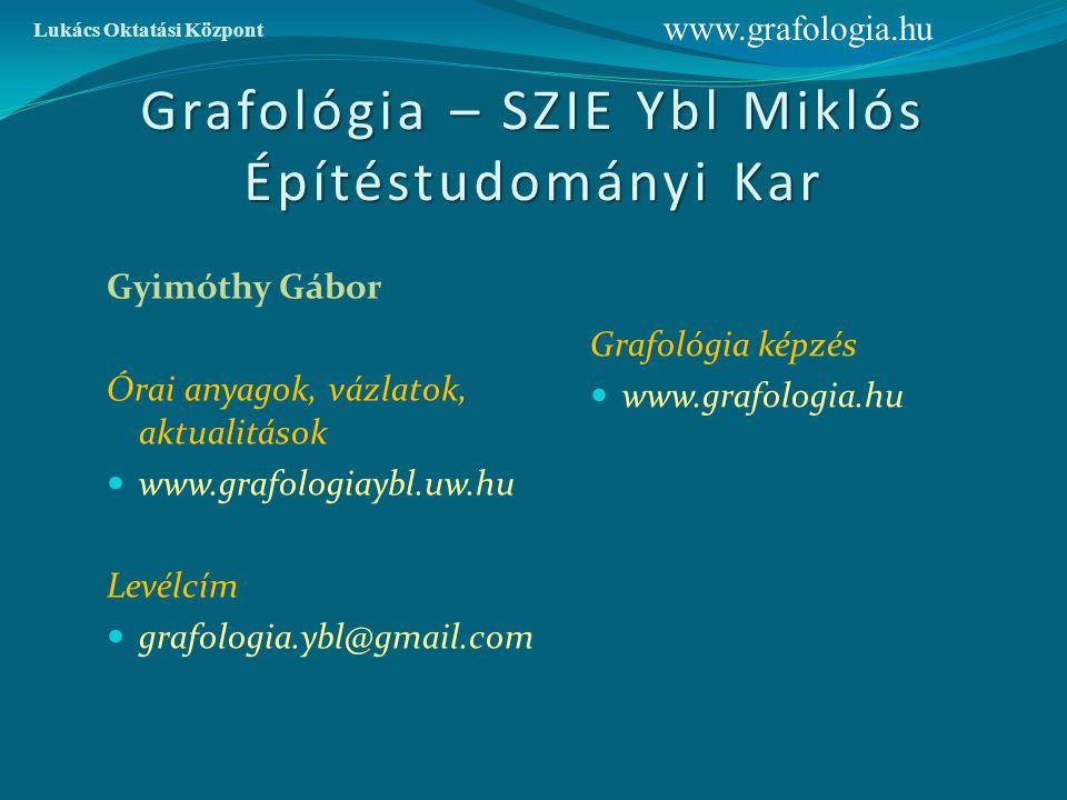 """""""Higgyél azoknak, kik keresik az igazat, kétkedj azokban, akik megtalálták! André Gide www.grafologia.hu Lukács Oktatási Központ"""