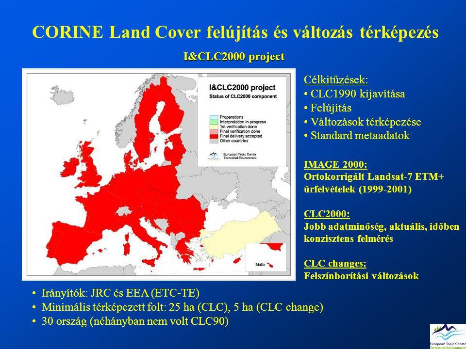 CORINE Land Cover felújítás és változás térképezés Irányítók: JRC és EEA (ETC-TE) Minimális térképezett folt: 25 ha (CLC), 5 ha (CLC change) 30 ország