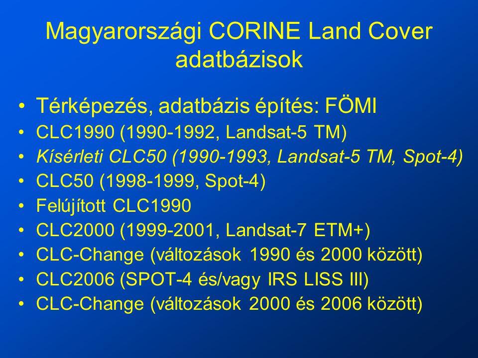 Magyarországi CORINE Land Cover adatbázisok Térképezés, adatbázis építés: FÖMI CLC1990 (1990-1992, Landsat-5 TM) Kísérleti CLC50 (1990-1993, Landsat-5