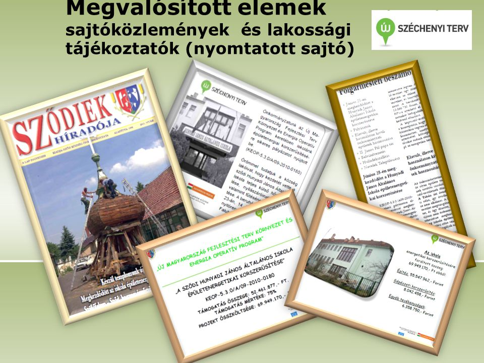 Megvalósított elemek sajtóközlemények és lakossági tájékoztatók (nyomtatott sajtó)