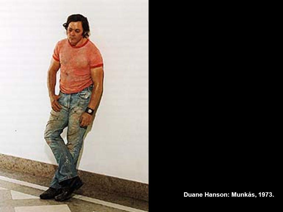 Duane Hanson: Munkás, 1973.