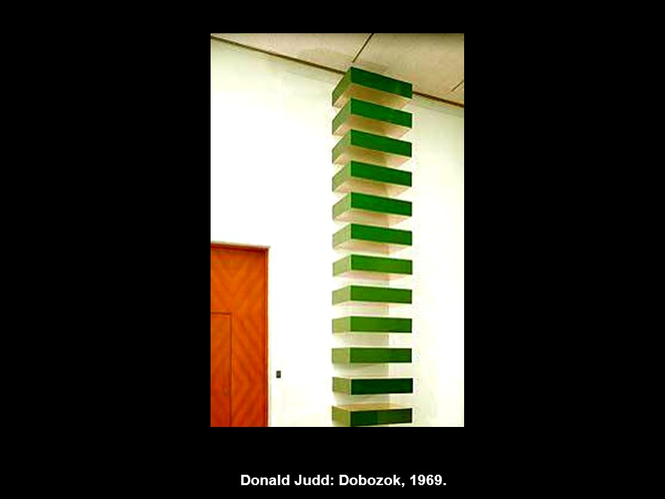 Donald Judd: Dobozok, 1969.