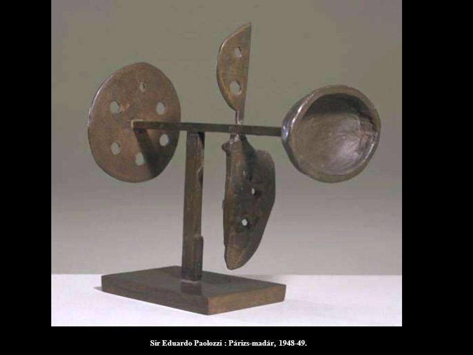 Sir Eduardo Paolozzi : Párizs-madár, 1948-49.