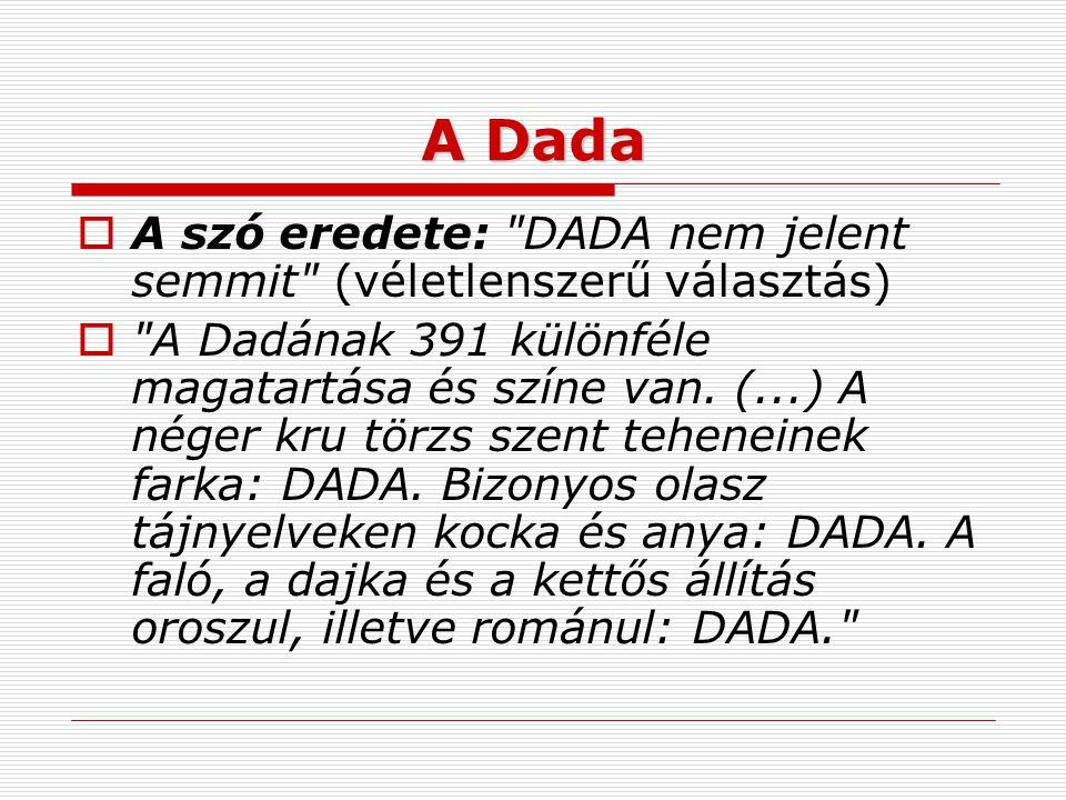 A Dada  A szó eredete: