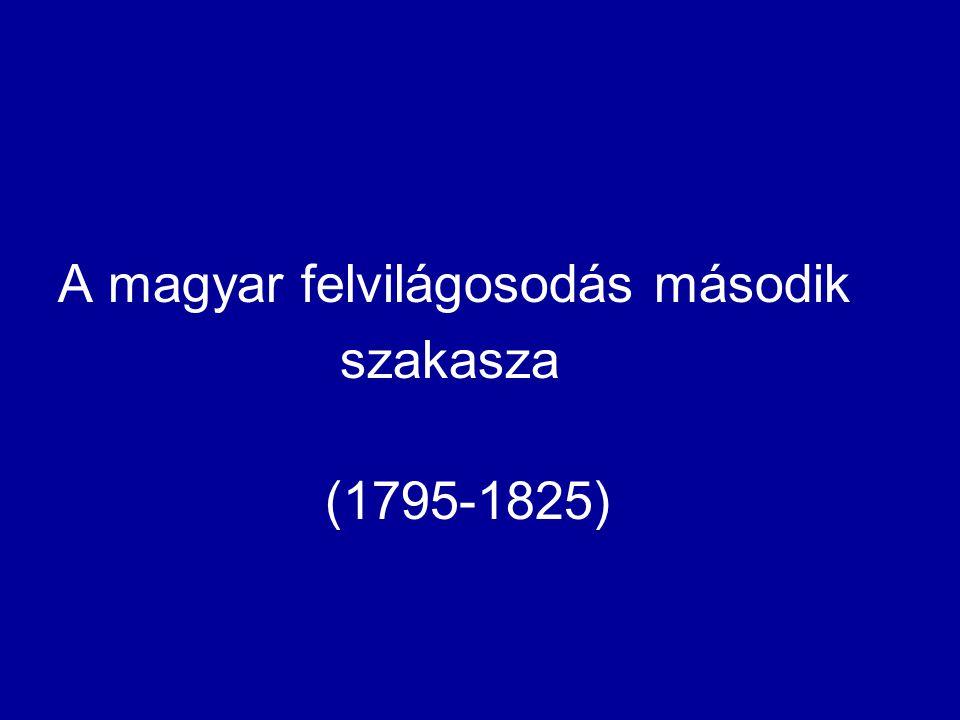 A magyar felvilágosodás második szakasza (1795-1825)
