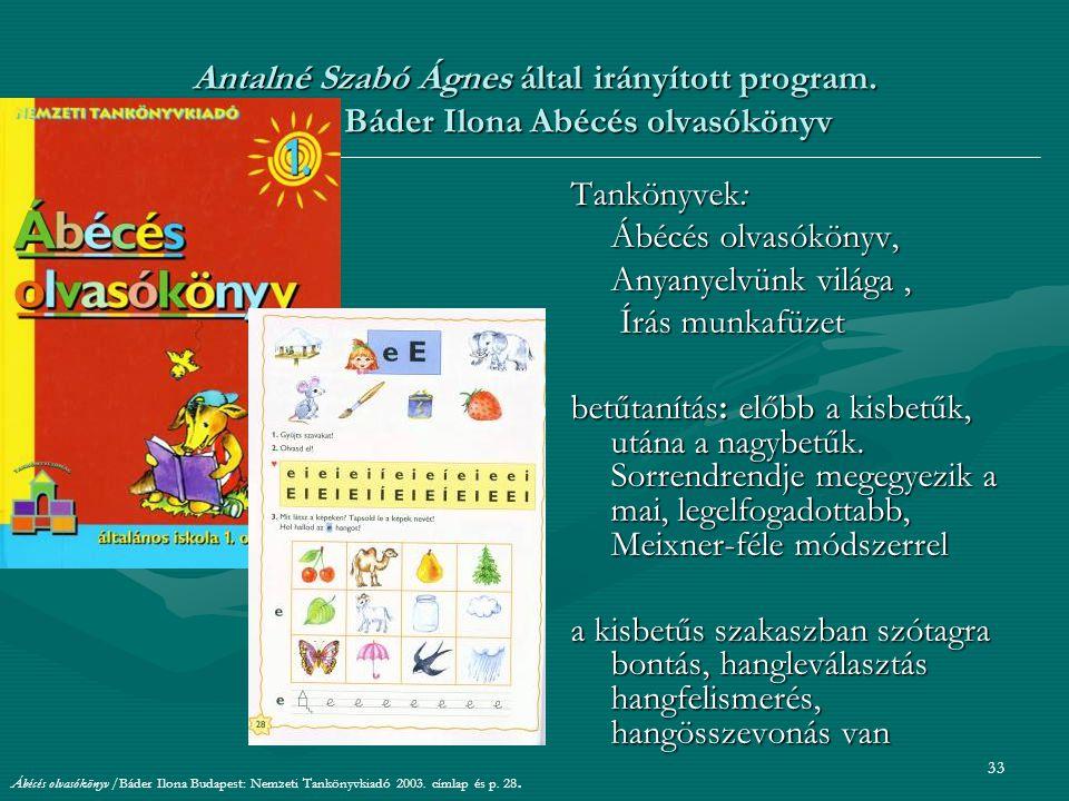 33 Antalné Szabó Ágnes által irányított program.