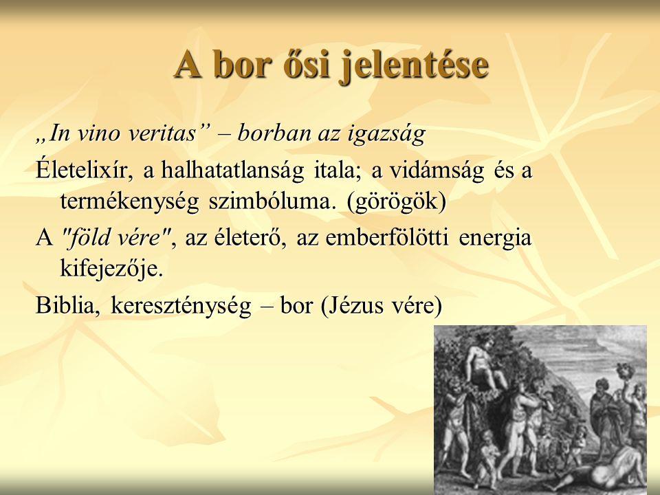 """""""In vino veritas"""" – borban az igazság Életelixír, a halhatatlanság itala; a vidámság és a termékenység szimbóluma. (görögök) A"""