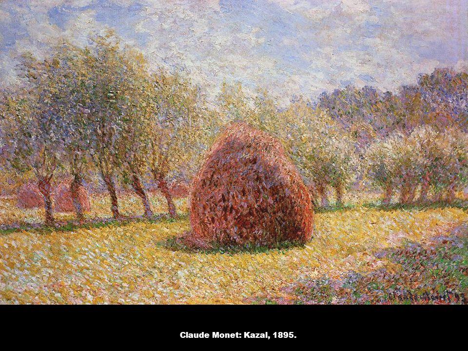 Claude Monet: Kazal, 1895.