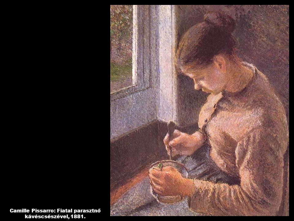 Camille Pissarro: Fiatal parasztnő kávéscsészével, 1881.