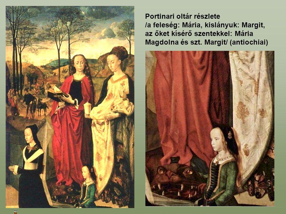 Portinari oltár részlete /a feleség: Mária, kislányuk: Margit, az őket kísérő szentekkel: Mária Magdolna és szt.