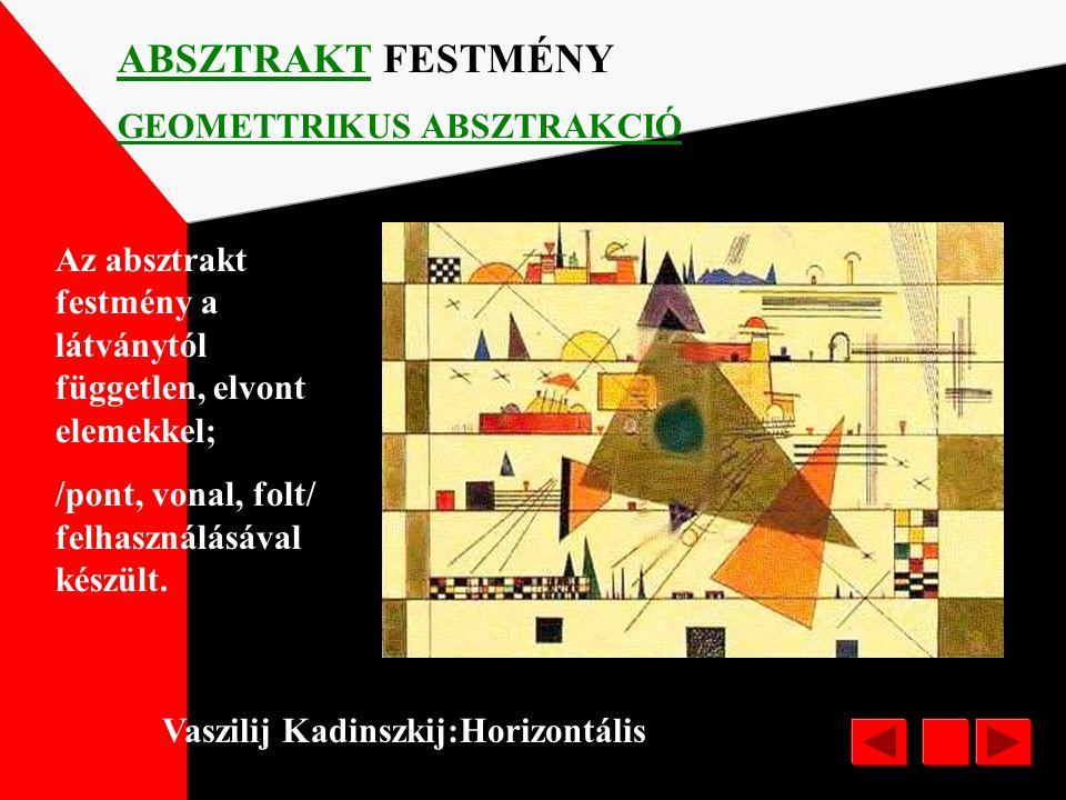"""Vaszilij Kadinszkij/1886-1944/:Sárga-vörös-kék NONFIGURATÍV FESTÉSZET LIRAI ABSZTRAKCIÓ """"Nem figurális"""" a festészet tárgya; nem a bennünket körülvevő"""