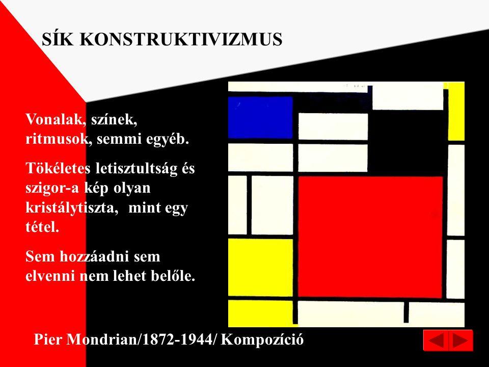 Vaszilij Kadinszkij:Horizontális ABSZTRAKTABSZTRAKT FESTMÉNY GEOMETTRIKUS ABSZTRAKCIÓ Az absztrakt festmény a látványtól független, elvont elemekkel;