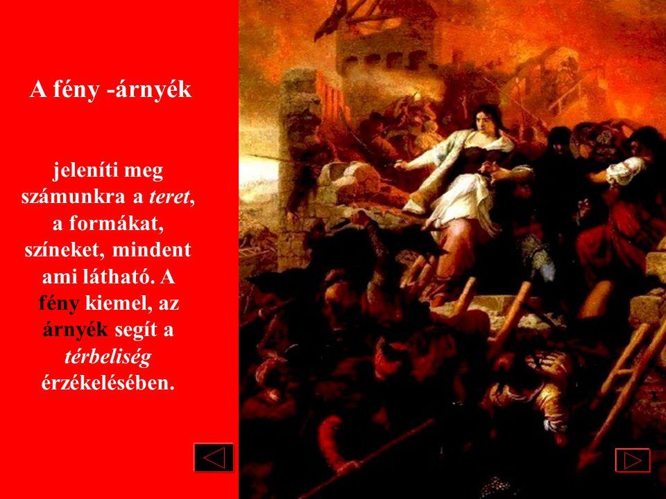 Székely Bertalan/1835-1910/: Egri Nők ROMANTIKUS FESTÉSZET Magyar történelmi festészet A nemzeti öntudat kifejezése jelenik meg ezen a képen. A főszer