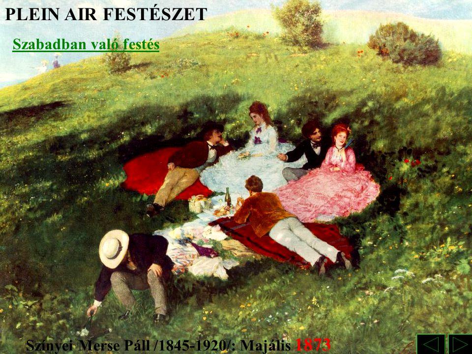 Paál László/1846-1879/: Erdei út REALIZMUS Valósághű ábrázolás