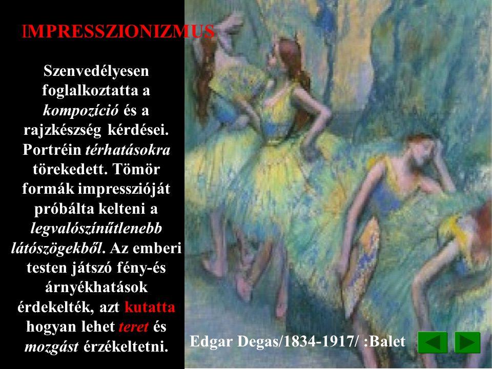 """Piere Auguste Renoir/1841-1919/:Táncos IMPRESSZIONIZMUS Impresszió=benyomás Impresszionizmus =pillanatnyi benyomás A régi kísérletek- az"""" emelkedett t"""