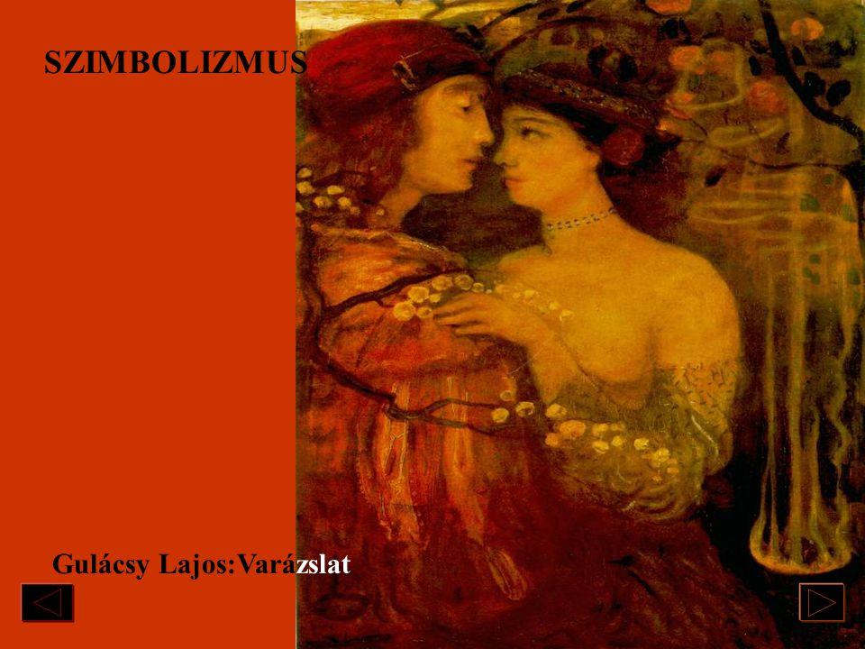 Gulácsy Lajos/1882-1932/:Vár ostrom SZIMBOLIZMUS Szimbólum : -jelkép; a világ dolgai közötti rejtett kapcsolatok, érzékeltetése átvitt értelmű formákk