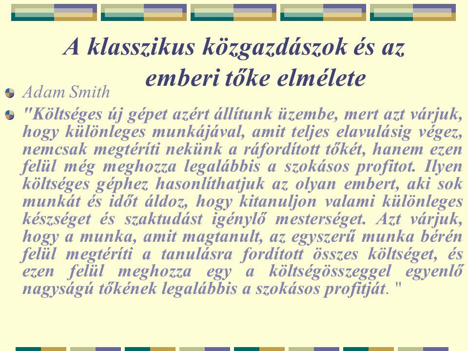 Jánossy Ferenc megközelítése A gazdaság a szakmastruktúra, a foglalkozási struktúra és a munkahelyi struktúra egymással összefüggő működése, fejlődése.
