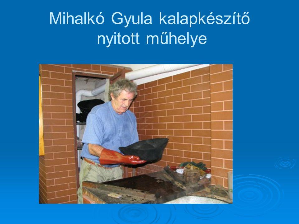 Mihalkó Gyula kalapkészítő nyitott műhelye