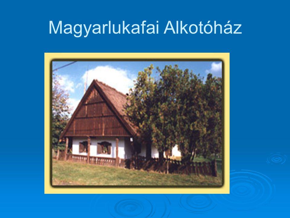 Magyarlukafai Alkotóház
