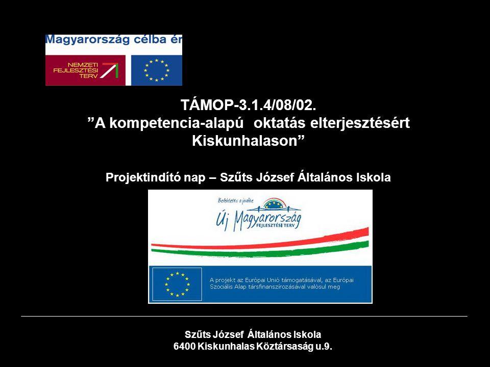 TÁMOP-3.1.4/08/02.