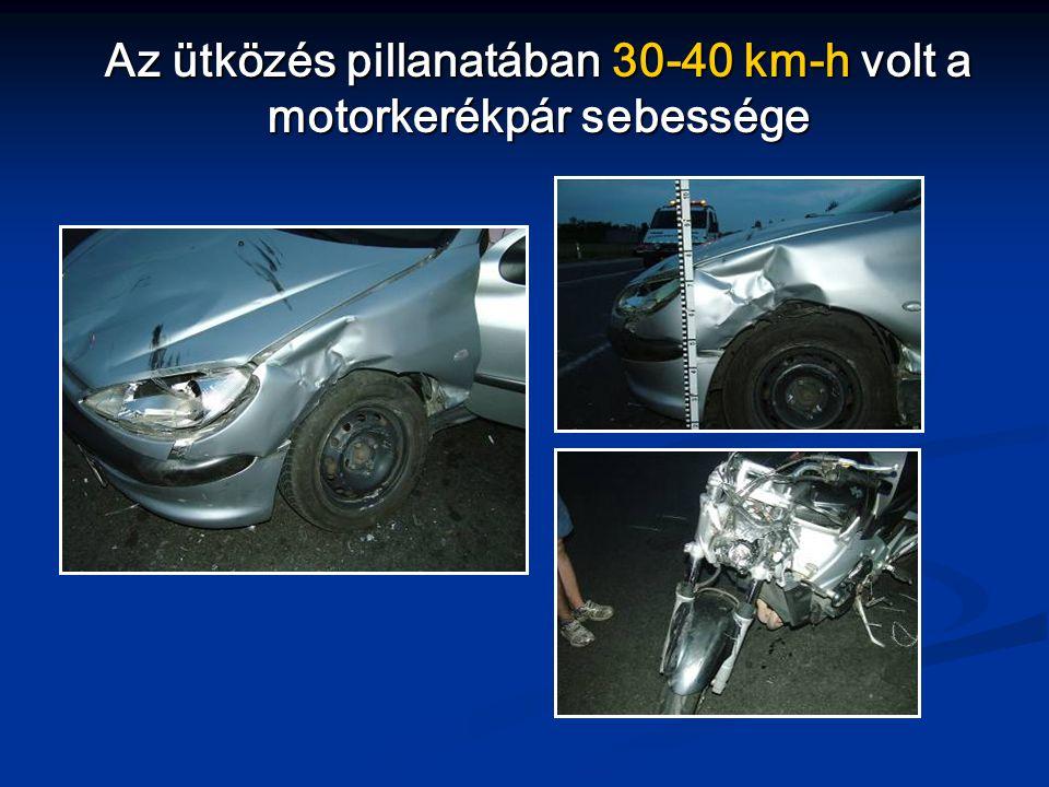 Az ütközés pillanatában 30-40 km-h volt a motorkerékpár sebessége
