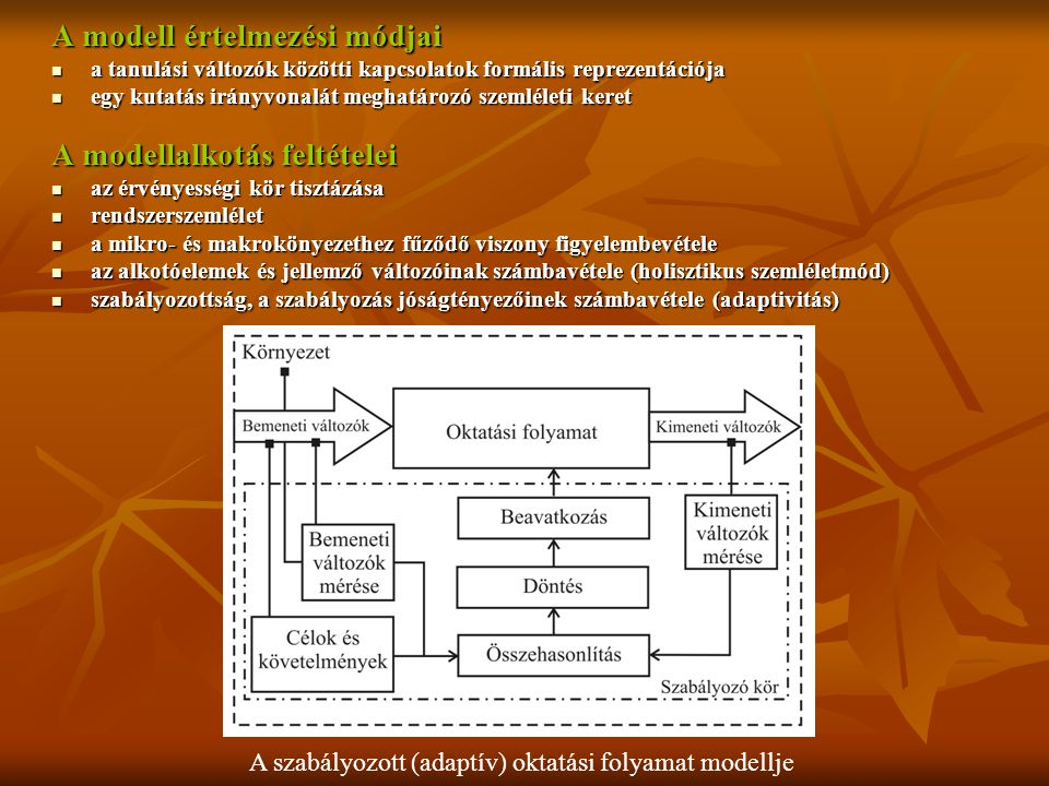 A modell értelmezési módjai a tanulási változók közötti kapcsolatok formális reprezentációja a tanulási változók közötti kapcsolatok formális reprezen