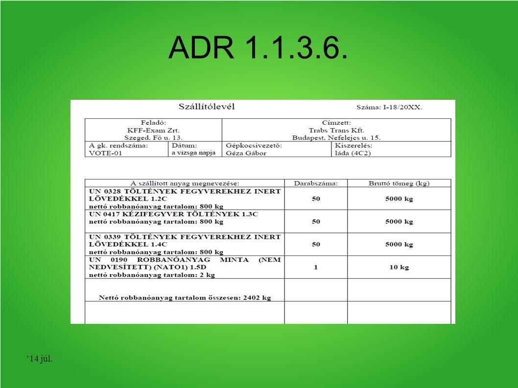 '14 júl. ADR 1.1.3.6.