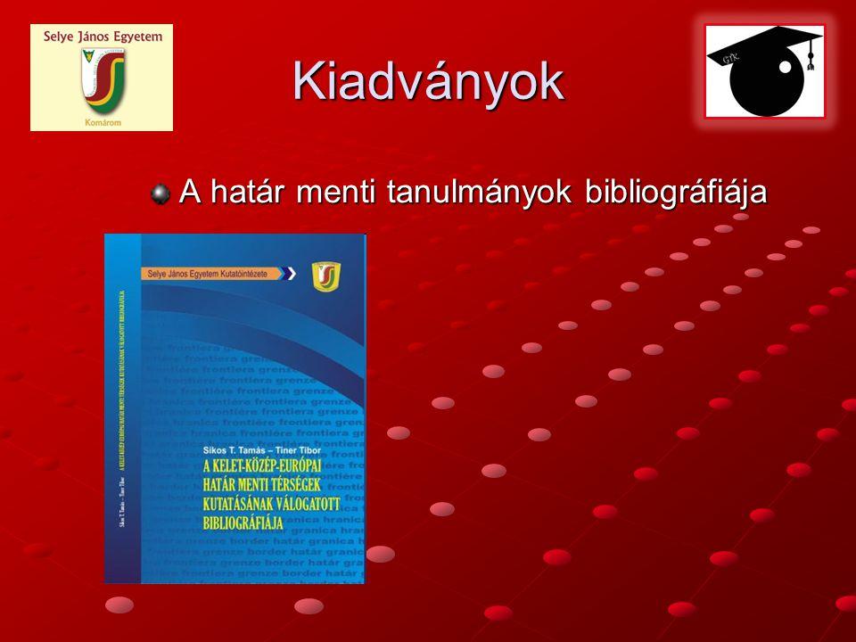 Kiadványok A határ menti tanulmányok bibliográfiája