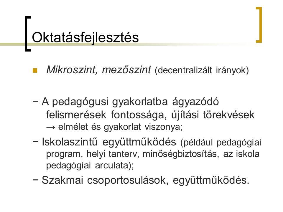 """Oktatásfejlesztés: a centralizált reformok hatékonysága (?) Rejtett funkció (Szabó László Tamás: A """"rejtett tanterv 1985."""