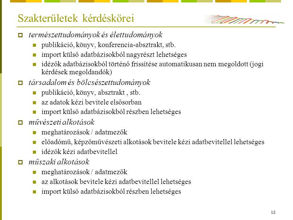 12 Szakterületek kérdéskörei  természettudományok és élettudományok publikáció, könyv, konferencia-absztrakt, stb.