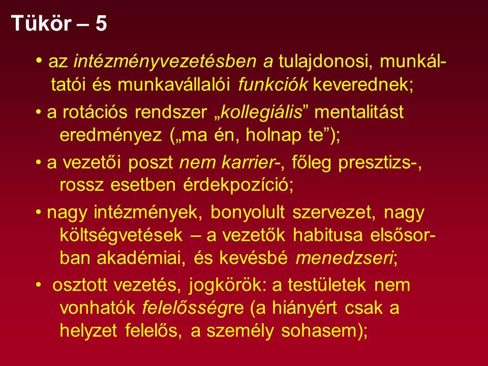 48 A magyar felsőoktatás mostanra elérte mennyiségi fejlődésének társadalmilag indokolt és lehetsé-ges maximumát.