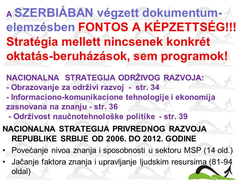 A SZERBIÁBAN végzett dokumentum- elemzésben FONTOS A KÉPZETTSÉG!!.