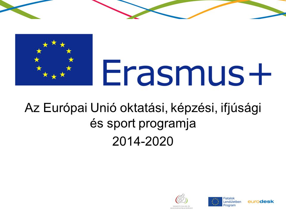 Az Európai Unió oktatási, képzési, ifjúsági és sport programja 2014-2020