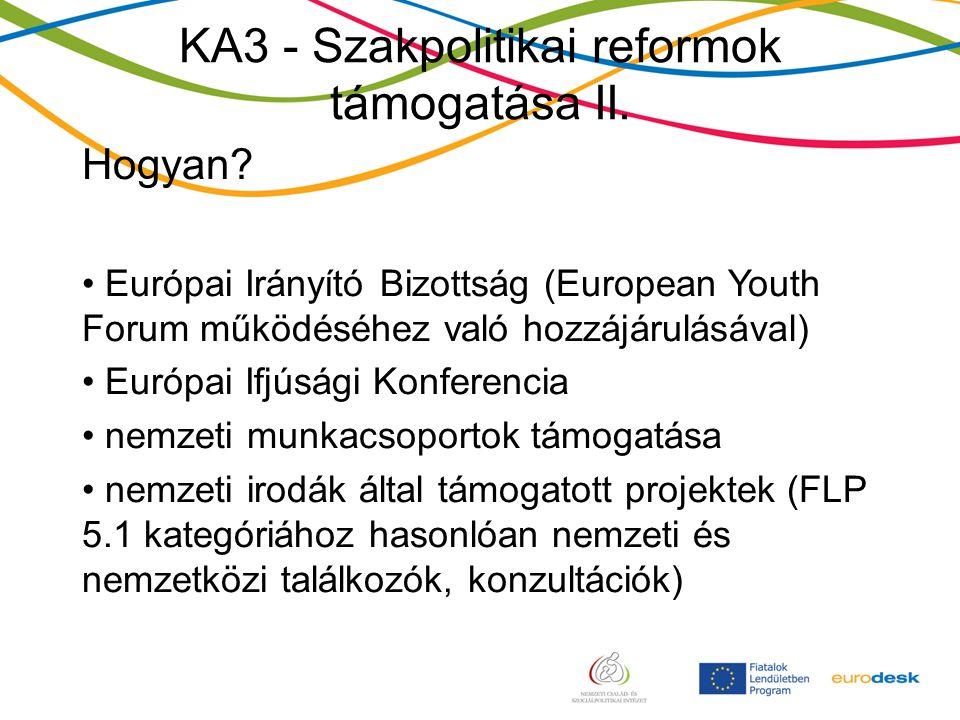 KA3 - Szakpolitikai reformok támogatása II. Hogyan.
