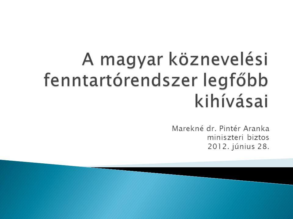 Marekné dr. Pintér Aranka miniszteri biztos 2012. június 28.