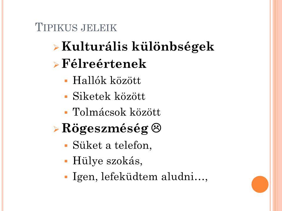 T IPIKUS JELEIK II. Miért vagyunk agresszívek.