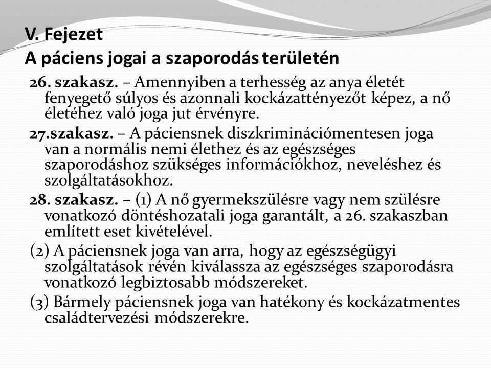 V.Fejezet A páciens jogai a szaporodás területén 26.