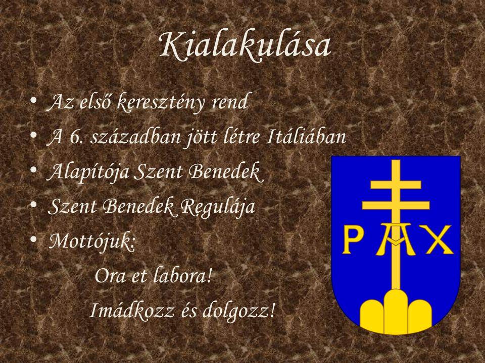Kialakulása Az első keresztény rend A 6. században jött létre Itáliában Alapítója Szent Benedek Szent Benedek Regulája Mottójuk: Ora et labora! Imádko