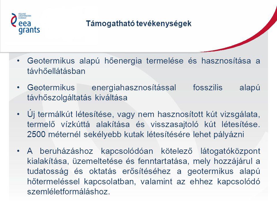 Pályázat benyújtásának főbb feltételei A projektet Magyarországon kell megvalósítani, a beruházás helyszíne bármely régióban lehet A projektet legkésőbb 2016.