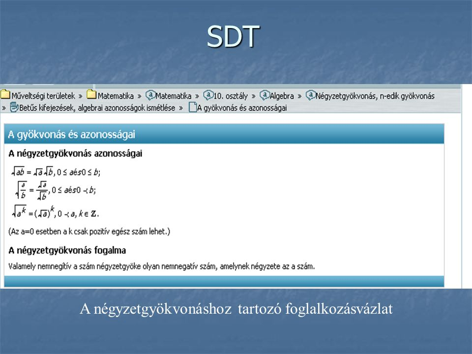 SDT A négyzetgyökvonáshoz tartozó foglalkozásvázlat