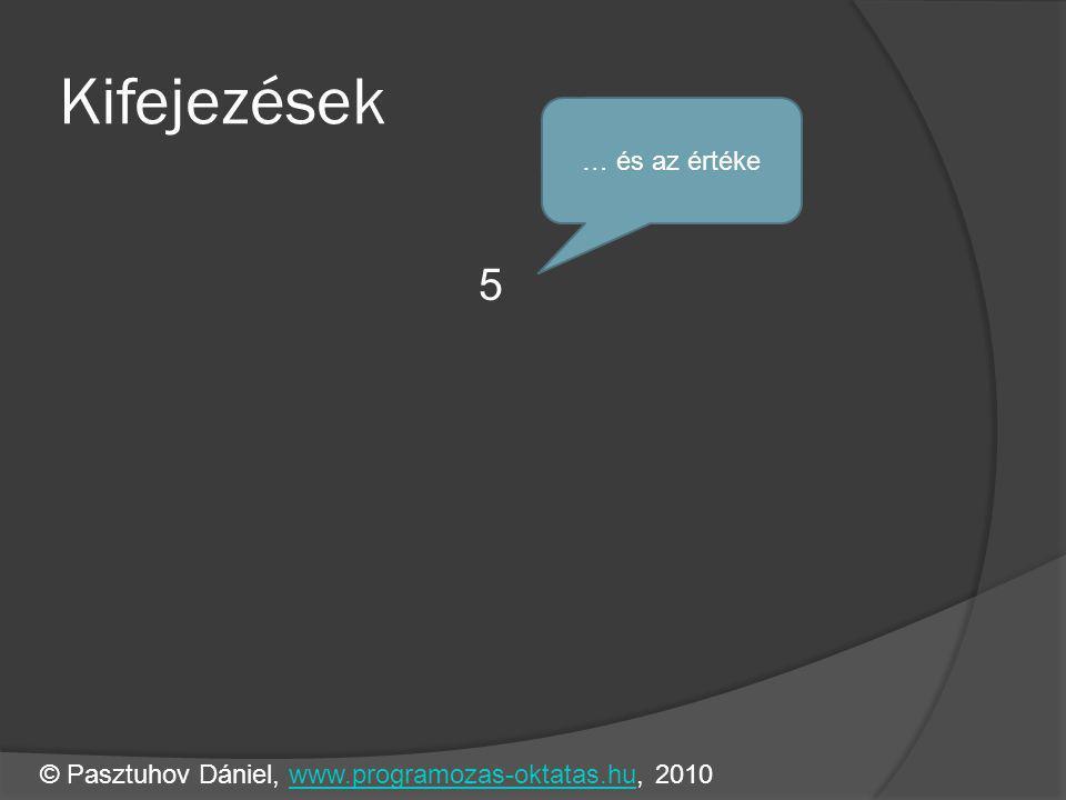 Függvények int osszeg(int 1, int 2, int 3) { int o = 6; return 6; o = 6 } int main() { int ossz= 6; printf( %d\n , ossz); } © Pasztuhov Dániel, www.programozas-oktatas.hu, 2010www.programozas-oktatas.hu