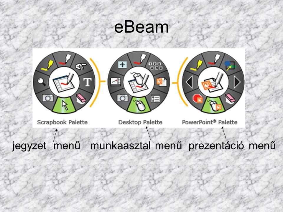 eBeam jegyzet menű munkaasztal menű prezentáció menű
