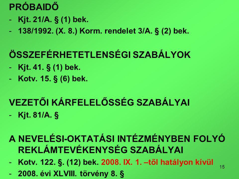 15 PRÓBAIDŐ -Kjt. 21/A. § (1) bek. -138/1992. (X.