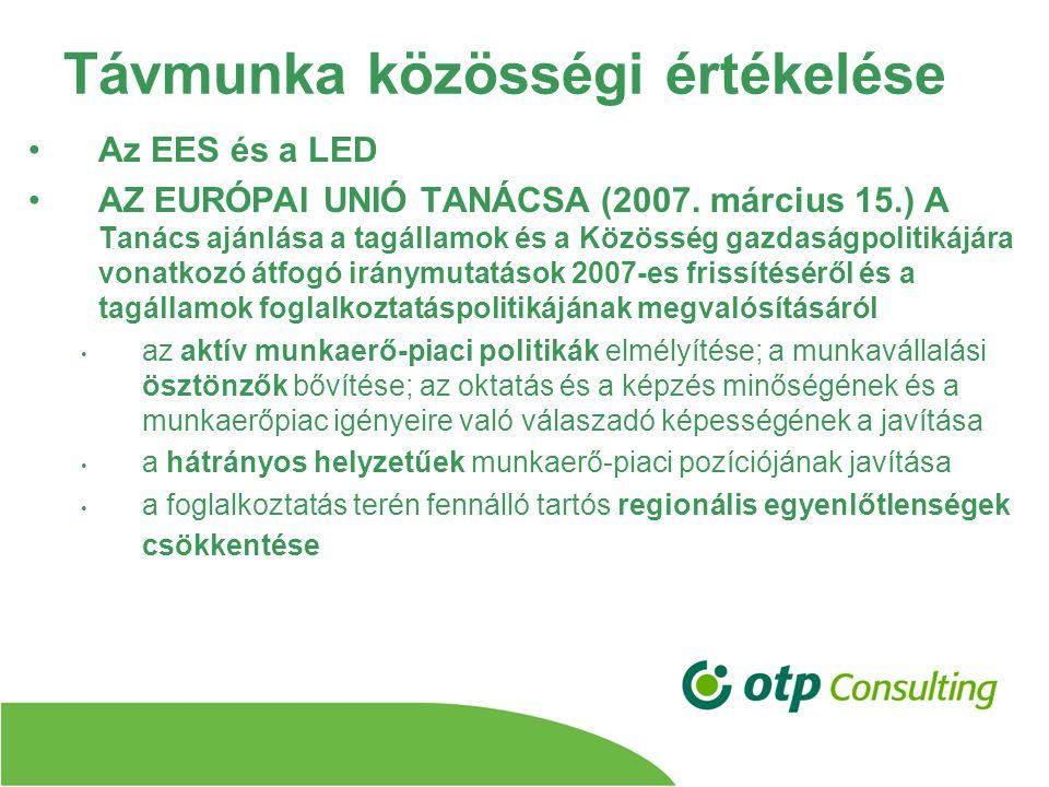 Távmunka közösségi értékelése Az EES és a LED AZ EURÓPAI UNIÓ TANÁCSA (2007.